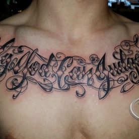 TEKST,TEXT,BORST CHICANO BORST,CHEST CHICANO LETTERS,TATTOO,TATOEAGE